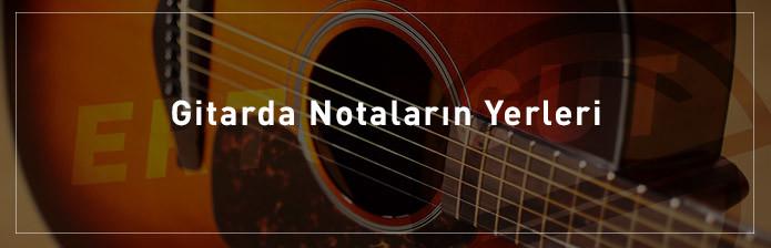 Gitarda-Notaların-Yerleri